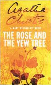 The Rose And The Yew Tree -