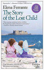 Story of the Lost Child, The (Neapolitan Novels 4) -