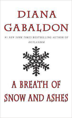A Breath of Snow and Ashes Outlander
