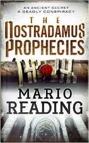 The Nostra damus Prophecies