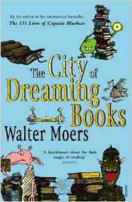 The City Of Dreaming Books Zamonia 3