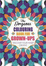 The Gorgeous Colouring Book for Grownups