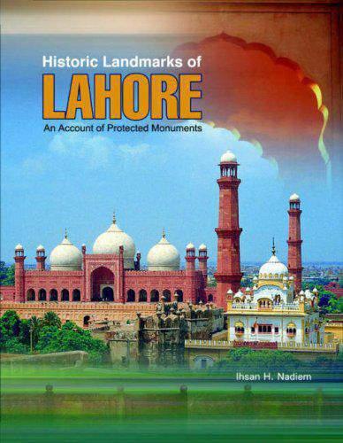 Historic Landmarks of Lahore