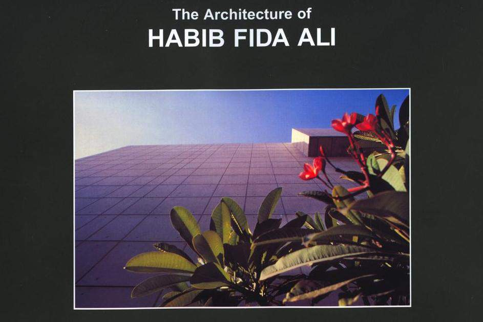 The Architecture of Habib Fida Ali  -