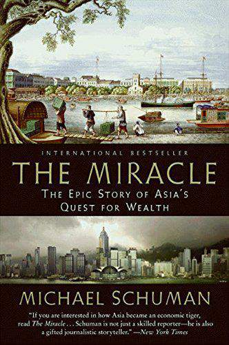 The Miracle: The Epic Story of Asias Quest for Wealth