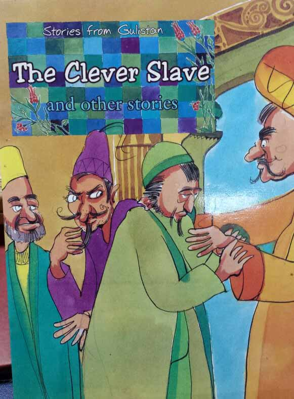 The Clever Slave