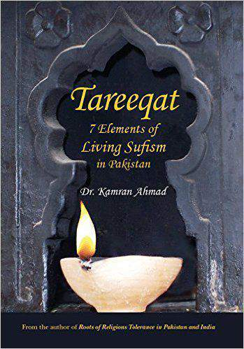 Tareeqat 7 Elements Of Living Sufism In Pakistan