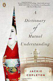 A Dictionary of Mutual Understanding A Novel