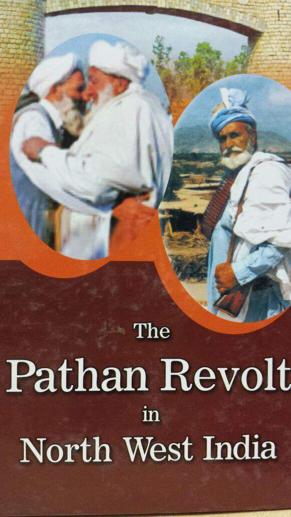 The Pathan Revolt in North West India