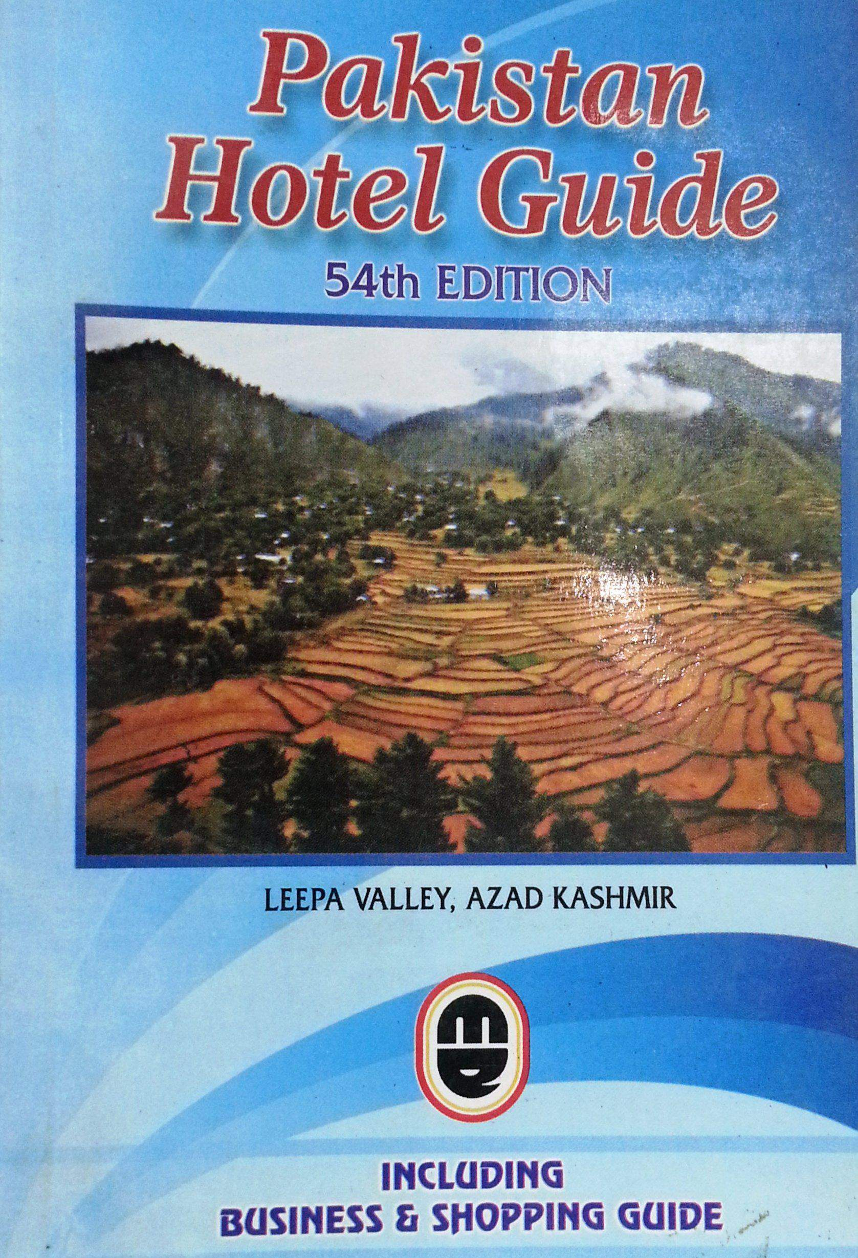 Pakistan Hotel Guide 54rd Edition 20112012