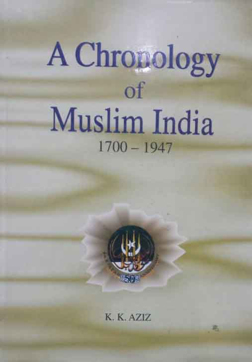 A Chronology of Muslim India 17001947