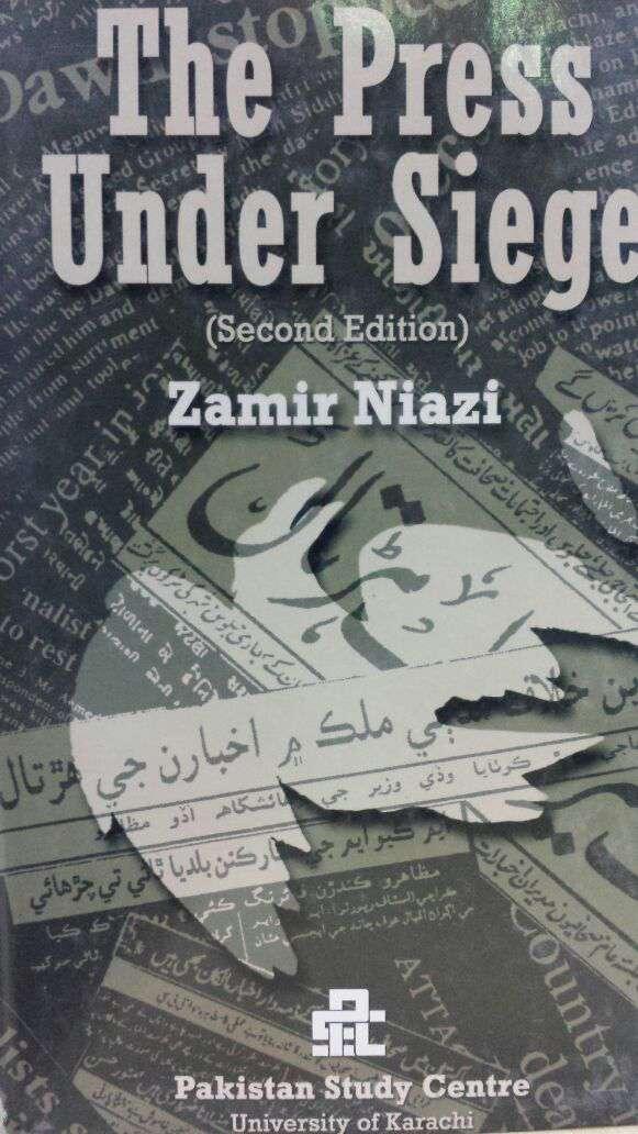 The Press Under Siege 2nd Edition