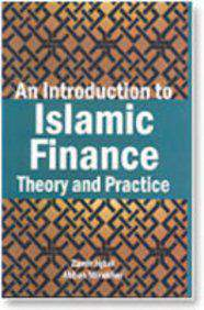 An Introduction to Islamic Finance Theory and Practice