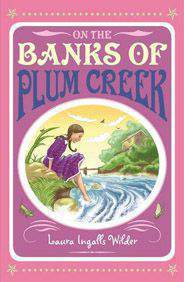 On the Banks of Plum Creek Little House on the Prairie 4