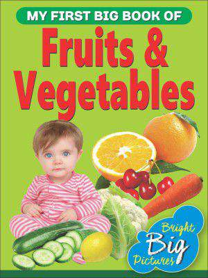 My First Big book of Fruits and vegetables   -