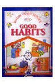 Know Your Series Know Your Good Habits  -