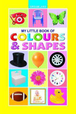 My Little Book  Colour & Shapes