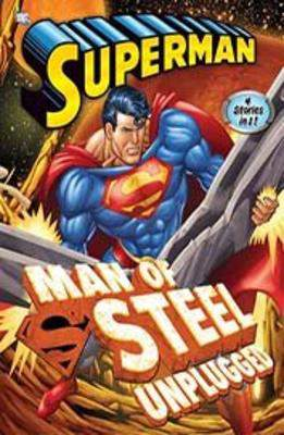 Man of Steel Unplugged