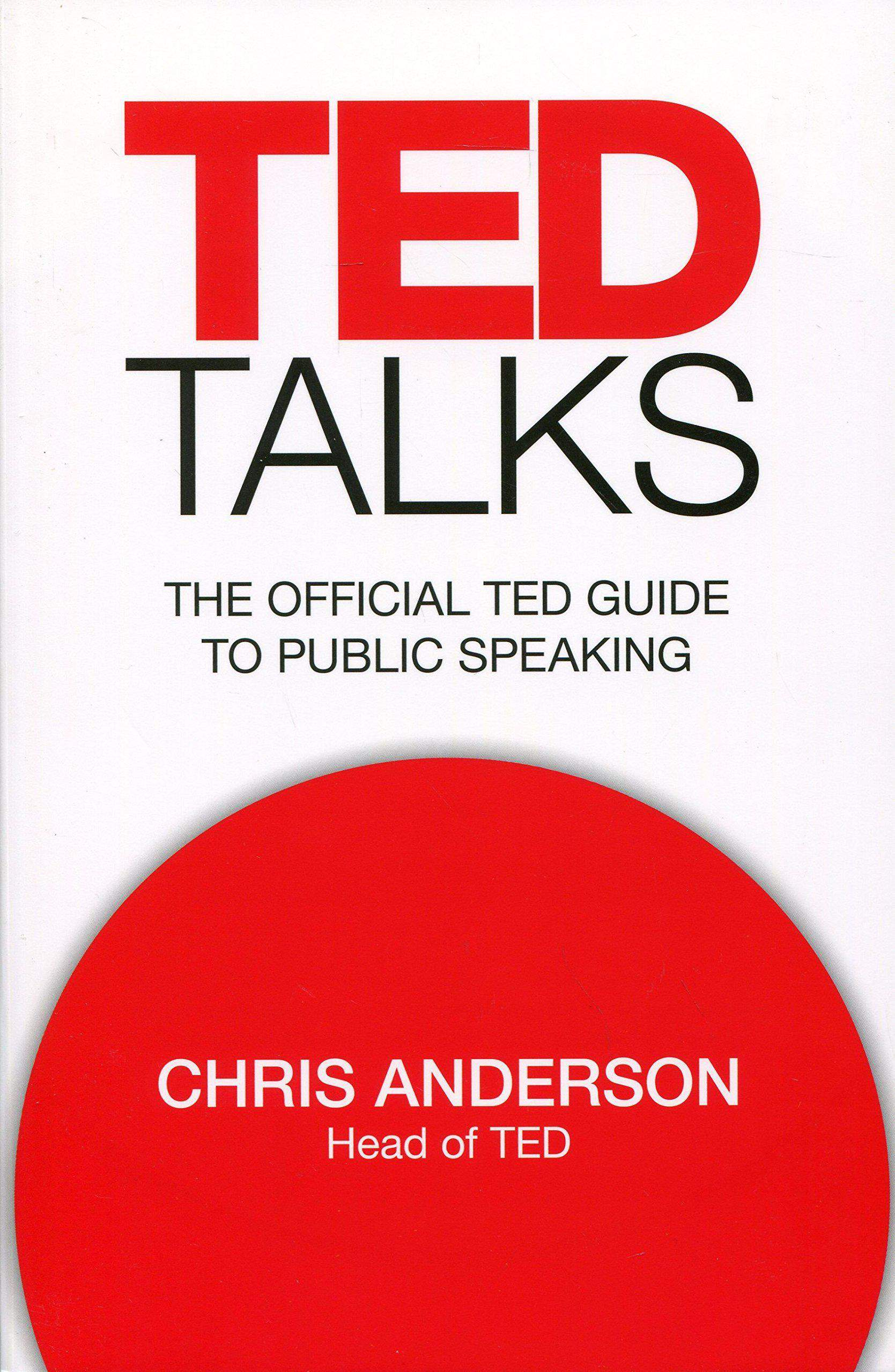 TED Talks The official TED guide to public speaking