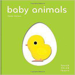Touch Think Learn Baby Animals -