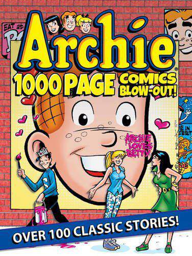 Archie 1000 Page Comics BLOWOUT! Archie 1000 Page Digests