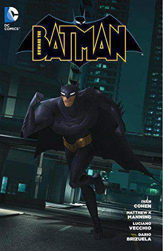 Beware the Batman Volume 1 TP