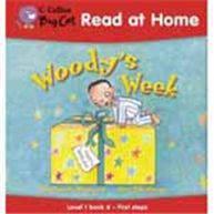 Collins Big Cat: Read At Home woodys Week