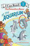 The Berenstain Bears at the Aquarium I Can Read Berenstain Bears  Level 1