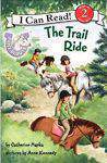 The Trail Ride I Can Read  Level 2 Quality