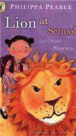 Lion At School And Other Stories -