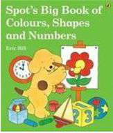 Spots Big Book of Colours Shapes and Numbers