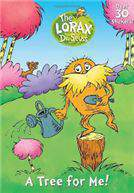 A Tree for Me Dr. Seuss the Lorax  -