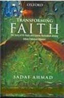 Transforming Faith: The Story of AlHuda and Islamic Revivalism among Urban Pakistani Women