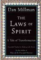 The Laws of Spirit A Tale of Transformation