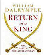 Return of a King The Battle for Afghanistan -