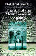 The Art of the Mussulmans in Spain -