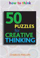50 Puzzles for Creative Thinking: How to Think