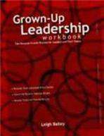 GrownUp Leadership Workbook