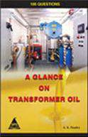 A Glance On Transformer Oil: 100 Questions