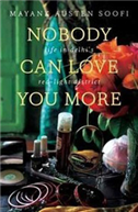 Nobody Can Love You More: Life in Delhis Red Light District