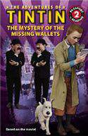 The Adventures of Tintin: The Mystery of the Missing Wallets Passport to Reading Level 2