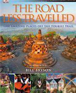 The Road Less Travelled: Foreword by Bill Bryson Eyewitness Travel Guides