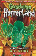 Goosebumps Horrorland 15 Heads You Lose