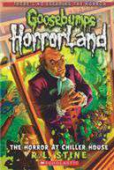 Goosebumps Horrorland 19 The Horror At Chiller House