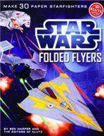 Star Wars Folded Flyers Make 30 Paper Starfighters