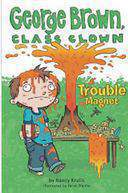 Trouble Magnet #2 George Brown Class Clown -