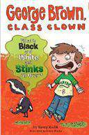 Whats Black and White and Stinks All Over? #4 George Brown Class Clown