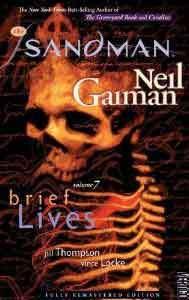 Sandman TP Vol 07 Brief Lives New Ed (Sandman New Editions)