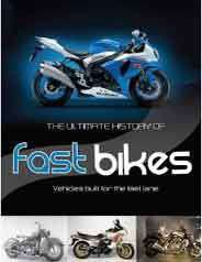 The Ultimate History Of Fast Bikes -