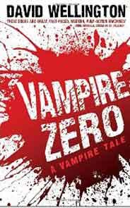 Vampire Zero: Laura Caxton Vampire Series Book # 3